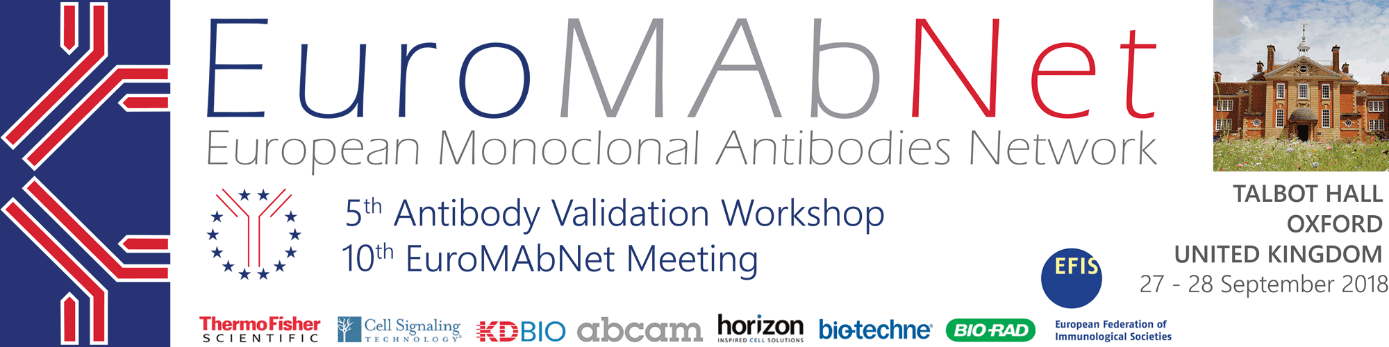 10th EuroMAbNet Meeting and 5th Antibody Validation Workshop. 27th and 28th of September 2018. Oxford, UK