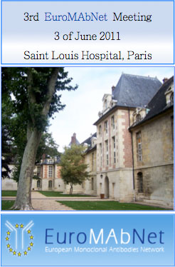 3rd EuroMAbNet Meeting, 3 of June 2011, Saint Louis Hospital, Paris